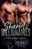 L.N. Pearl & S.K. Lee - Shared by the Billionaires 1: A MFM Menage Romance artwork