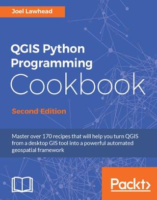 QGIS Python Programming Cookbook - Second Edition on Apple Books