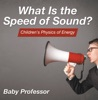 What Is the Speed of Sound?  Children's Physics of Energy