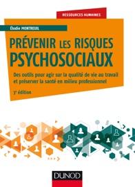PRéVENIR LES RISQUES PSYCHOSOCIAUX - 3E éD.