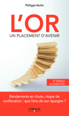 L'or, un placement d'avenir - 2e édition augmentée