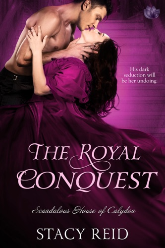 Stacy Reid - The Royal Conquest