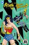 Batman 66 Meets Wonder Woman 77 2016- 3