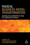 Radical Business Model Transformation