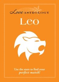 LOVE ASTROLOGY: LEO