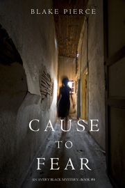 Cause to Fear (An Avery Black Mystery—Book 4) book