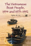 The Vietnamese Boat People 1954 And 1975-1992