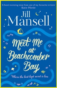 Meet Me at Beachcomber Bay: The feel-good bestseller to brighten your day Book Cover