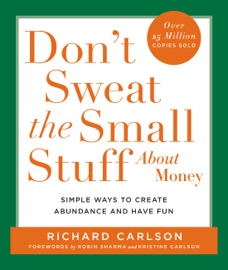 Don't Sweat the Small Stuff About Money PDF Download