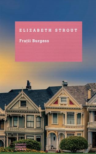 Elizabeth Strout - Frații Burgess