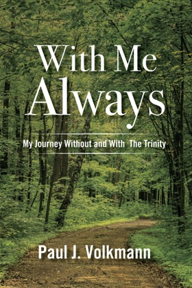 With Me Always, My Journey Without and With The Trinity image