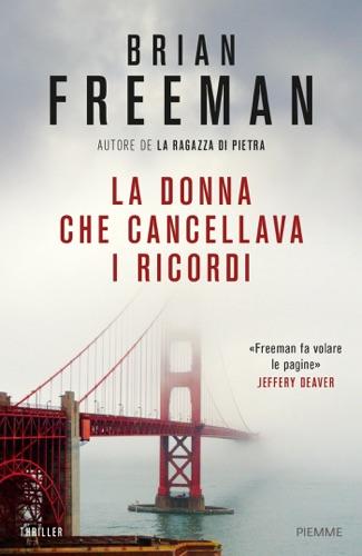 Brian Freeman - La donna che cancellava i ricordi