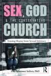 Sex God And The Conservative Church