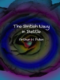 THE BRITISH NAVY IN BATTLE