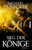 Michael Peinkofer - Sieg der Könige artwork