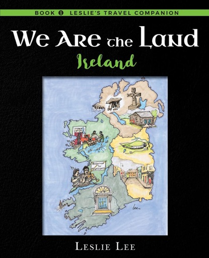 We Are The Land - Leslie Ann Lee