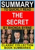 Summary to Quickly Read The Secret by Rhonda Byrne