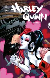 Harley Quinn - Tome 3 - Dingue de toi