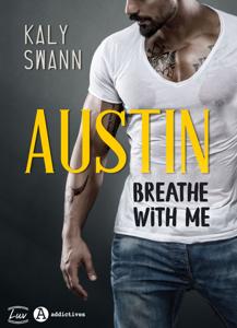 Austin – Breathe with me La couverture du livre martien