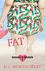 K.L. Montgomery - Fat Girl artwork