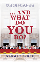 Norman Baker - … And What Do You Do? artwork