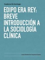 EdIpo era rey: breve introducción a la sociología clínica