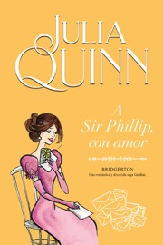 A Sir Phillip, con amor (Bridgerton 5) PDF Download