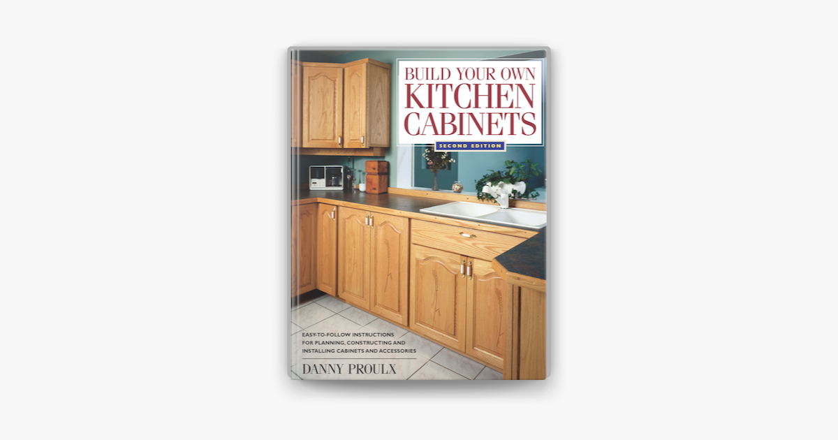 Build Your Own Kitchen Cabinets On Apple Books