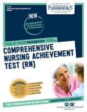COMPREHENSIVE NURSING ACHIEVEMENT TEST (RN)