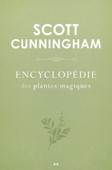 Encyclopédie des plantes magiques