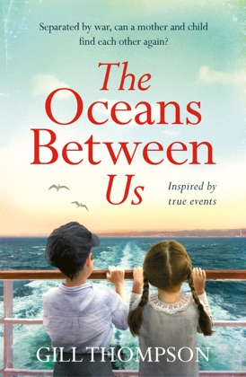 The Oceans Between Us: A gripping and heartwrenching novel of a mother's search for her lost child after WW2 image