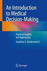 An Introduction To Medical Decision Making
