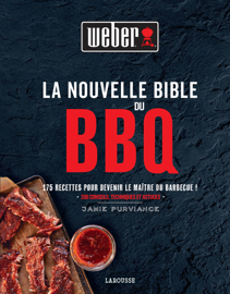 La Nouvelle Bible Weber du barbecue