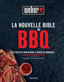 La Nouvelle Bible Weber du barbecue