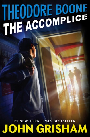 Theodore Boone: The Accomplice PDF Download