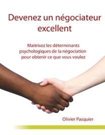 Book's Cover of Devenez un négociateur excellent