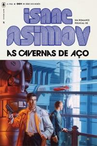 As Cavernas de Aço Book Cover