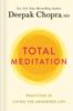 Deepak Chopra - Total Meditation kunstwerk