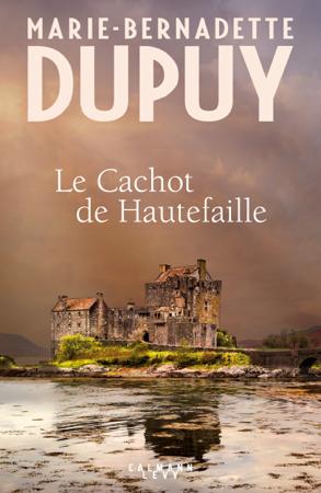 Le cachot de Hautefaille - Marie-Bernadette Dupuy