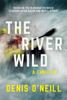 Denis O'Neill - The River Wild artwork