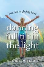 Dancing Full Tilt In The Light