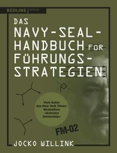 Das Navy-Seal-Handbuch für Führungsstrategien