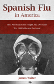 SPANISH FLU IN AMERICA