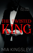 The Twisted King