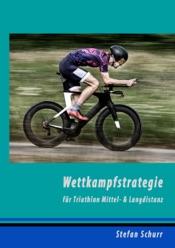 Wettkampfstrategie für Triathlon Mittel- & Langdistanz