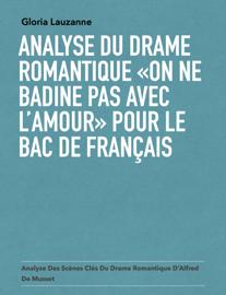 Analyse du drame romantique «On ne badine pas avec l'amour» pour le bac de français