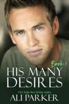 His Many Desires Book 1