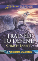 Christy Barritt - Trained to Defend artwork
