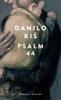 Danilo Kiš - Psalm 44 Grafik