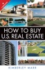 How To Buy U.S. Real Estate With The Personal Property Purchase System